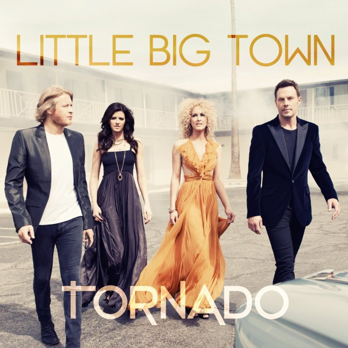 Little Big TownTornado