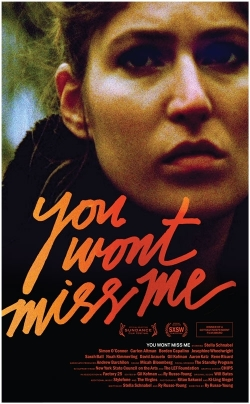 you-wont-miss-me-poster